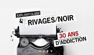 Rivages Noir 30 ans Hervé Le Corre