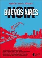 Buenos Aires noir Editions Asphalte