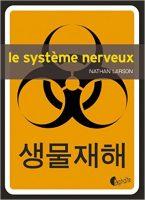 Le système nerveux Nathan Larson Asphalte Editions