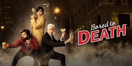 Bored to Death - Jason Schwartzman Zach Galifianakis Ted Danson