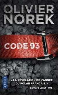 Code 93 - Olivier Norek - La trilogie d'Olivier Norek