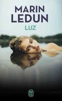 Luz - Marin Ledun