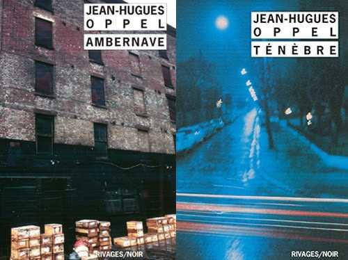 Ténèbre - Ambernave - Jean-Hugues Oppel - 30 ans Rivages