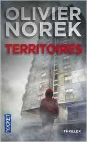 Territoires - Olivier Norek - La trilogie d'Olivier Norek