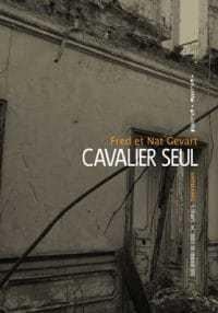 Cavalier Seul - Fred et Nat Gevart