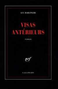 Luc Baranger - Visas antérieurs -Milieu Hostile