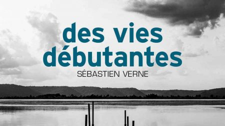 Sébastien Verne - Des vies débutantes - Asphalte - Milieu Hostile