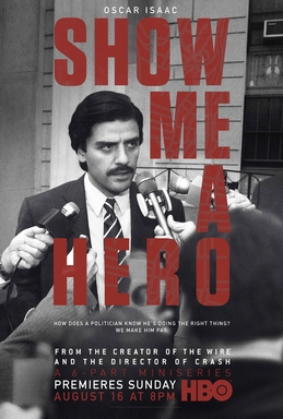 Show Me a Hero - David Simon - Paul Haggis - Oscar Isaac - Milieu Hostile