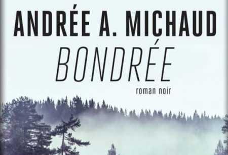 Andrée A. Michaud - Bondrée - Lazy Bird - Rivages