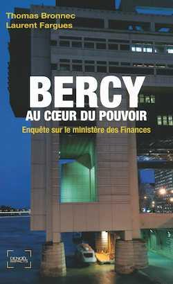 Thomas Bronnec - Bercy au coeur du pouvoir - La Meute - Les Initiés - En pays conquis - Milieu Hostile