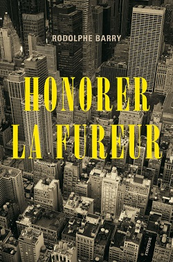 Honorer la fureur- Rodolphe Barry - James Agee - Éditions Finitude - Points - Milieu Hostile