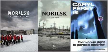 Norilsk - Caryl Férey - François-Xavier Destors - Lëd