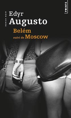 Edyr Augusto - Casino Amazonie - Belém - Pssica - Moscow - Nid de vipères - Asphalte - Points - Diniz Galhos